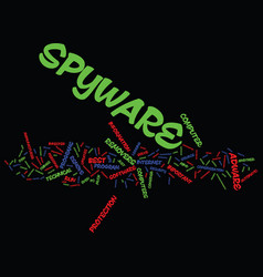 Best spyware removers text background word cloud vector