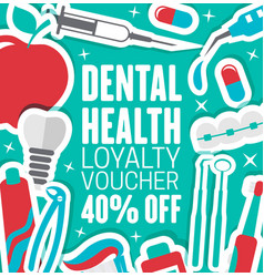 Dental clinic loyalty discount voucher vector