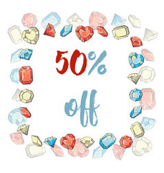 Frame of precious stones sale 50 off manual vector