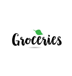 Groceries text word with green leaf hand written vector