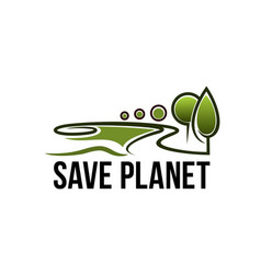 save planet nature ecology icon vector image