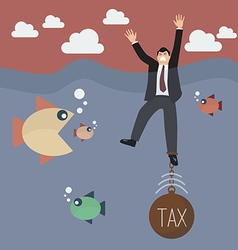 Businessman get drowned because tax weigh vector image vector image