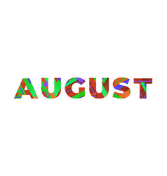 August concept retro colorful word art vector