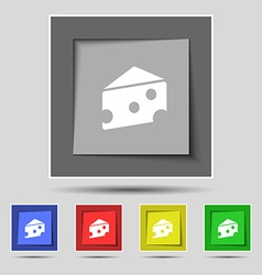 Cheese icon sign on original five colored buttons vector