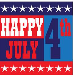 Happy july 4 graphic vector