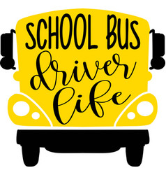 School bus driver life on white background vector