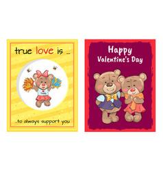 happy valentines day true love is always support vector image vector image