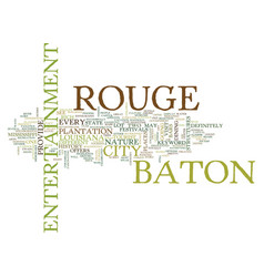 Baton rouge events text background word cloud vector