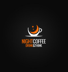 Coffee cup logo concept night cafe design on vector