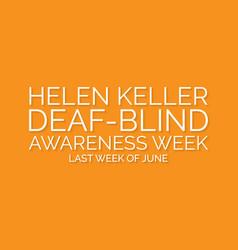 Helen keller blind deaf awareness week vector