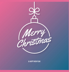 merry christmas lettering with xmas ball abstract vector image