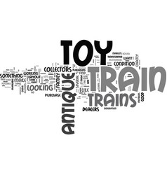Where to find antique toy trains text word cloud vector