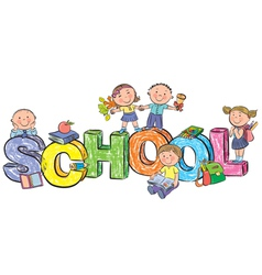Word school and funny children vector
