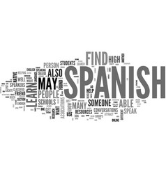 Where to find a person to speak spanish with text vector