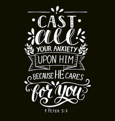 Bible verse made by hand lettering cast all your vector