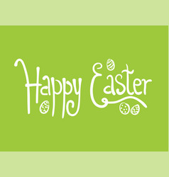 doodle green happy easter poster with egg and text vector image