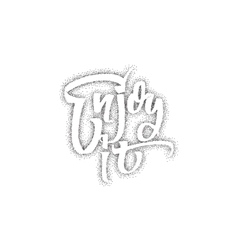 Enjoy it Trace written by pen brush for design vector