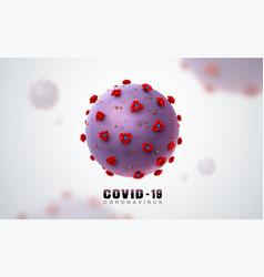 coronavirus covid19 19 in realistic style vector image