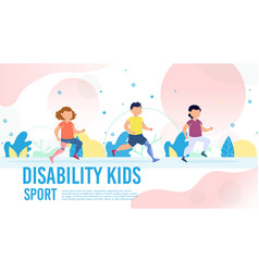 Disabled kids recovery with sport banner vector
