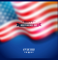 independence day of the usa background vector image