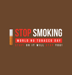 No tobacco day flat style banner vector