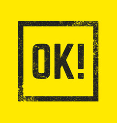 ok stamp isolated vector image