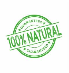100 percent natural organic guaranteed stamps vector image