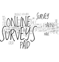 are online paid surveys a scam text word cloud vector image