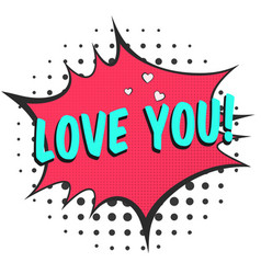 bright red speech bubble with love you text vector image