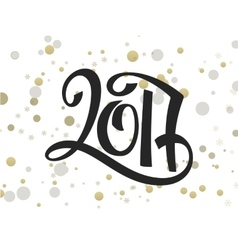 Hand lettering new 2017 year numbers with vector