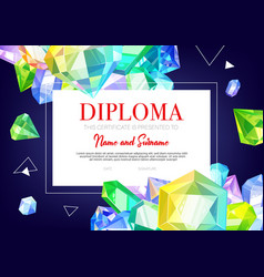 kids diploma certificate crystals and gems jewels vector image