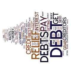 Best ways to grab the debt relief text background vector