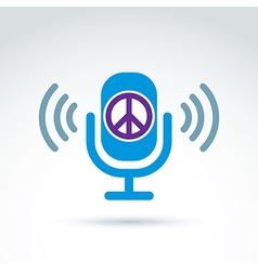 Peace propaganda icon with microphone conceptual vector image vector image
