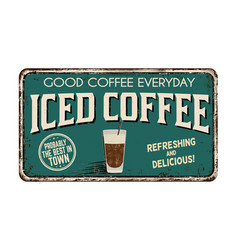 iced coffee vintage rusty metal sign vector image