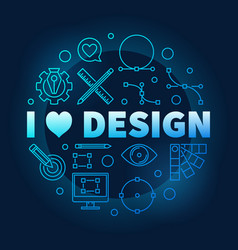 i love graphic design blue round vector image