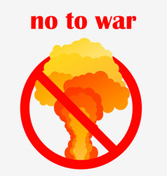 no to war poster or sign template nuclear vector image