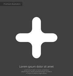 plus premium icon white on dark background vector image vector image