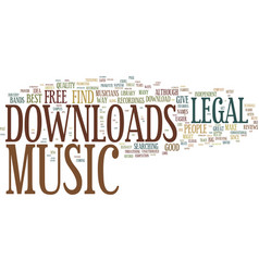 Legal music downloads text background word cloud vector