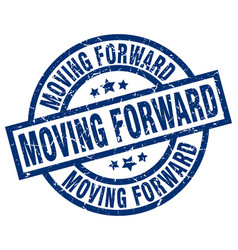 Moving forward blue round grunge stamp vector