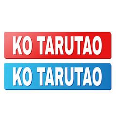 Ko tarutao caption on blue and red rectangle vector