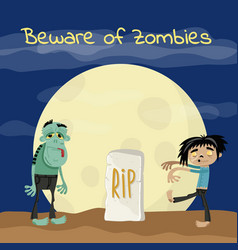 beware of zombies poster with undead monsters vector image