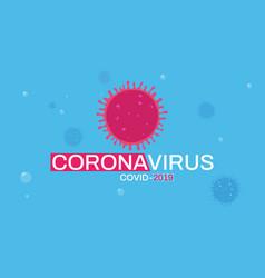 coronavirus background poster vector image