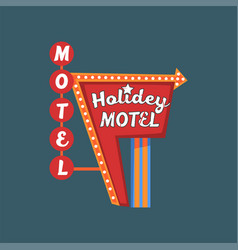 holidey motel retro street signboard vintage vector image