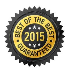 Best of the Best 2015 label vector image vector image