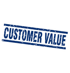square grunge blue customer value stamp vector image vector image