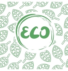Background with leaves and the inscription Eco vector image