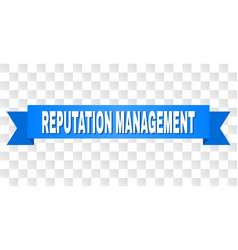 Blue tape with reputation management title vector