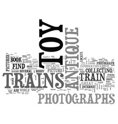 Where to find photographs of antique toy trains vector