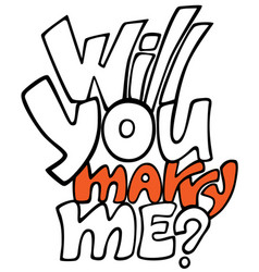 Will you marry me lettering qoute graffiti style vector