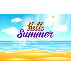Summer Sea Background with Lettering Say Hello to vector image vector image